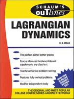 Schaum's Outline of Lagrangian Dynamics 9780070692589