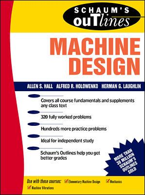 Schaum's Outline of Machine Design 9780070255951
