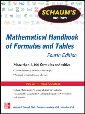 Schaum's Outline of Mathematical Handbook of Formulas and Tables, 4th Edition 9780071795371