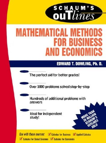 Schaum's Outline of Mathematical Methods for Business and Economics 9780070176973