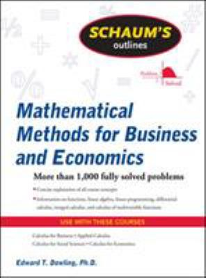 Schaum's Outline of Mathematical Methods for Business and Economics 9780071635325