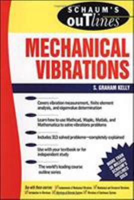 Schaum's Outline of Mechanical Vibrations 9780070340411