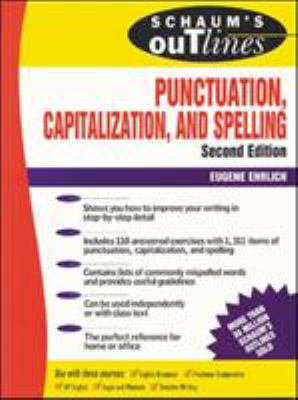 Schaum's Outline of Punctuation, Capitalization & Spelling 9780070194878