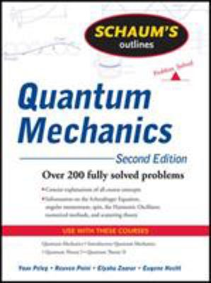 Schaum's Outlines Quantum Mechanics 9780071623582