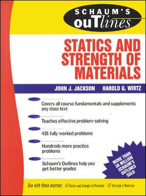 Schaum's Outline of Statics and Strength of Materials 9780070321212