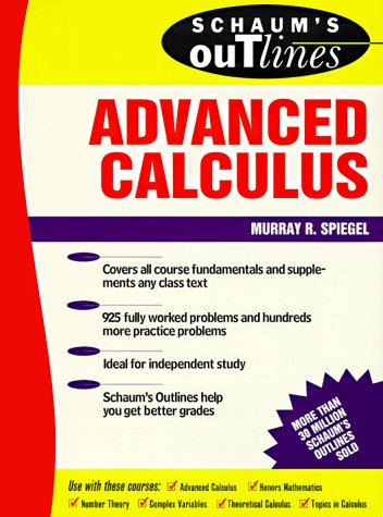 Schaum's Outline of Theory and Problems of Advanced Calculus 9780070602298