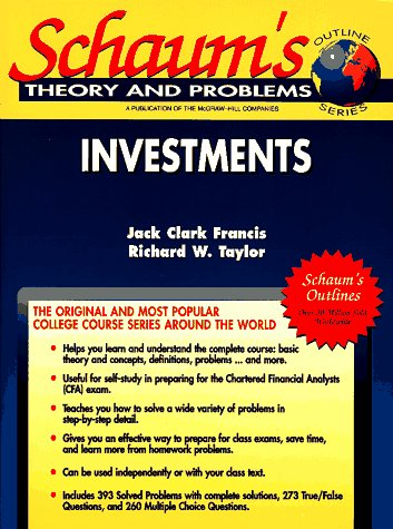 Schaum's Outline of Theory and Problems of Investments: Including Hundreds of Solved Problems