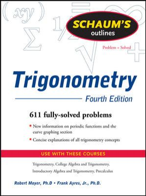 Schaum's Outlines: Trigonometry: With Calculator-Based Solutions