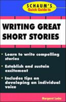 Schaum's Quick Guide to Writing Great Short Stories 9780070390775