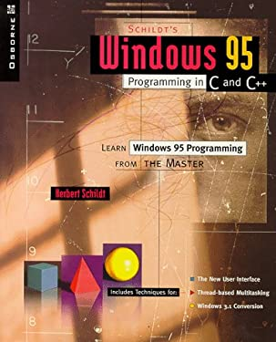 Schildt's Windows 95 Programming in C and C++ 9780078820816