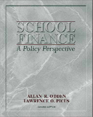 School Finance: A Policy Perspective 9780072287370