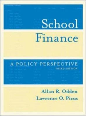 School Finance: A Policy Perspective 9780072823189