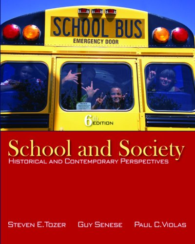 School and Society: Historical and Contemporary Perspectives 9780073378374