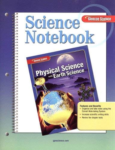 Science Notebook: Physical Science with Earth Science 9780078748998