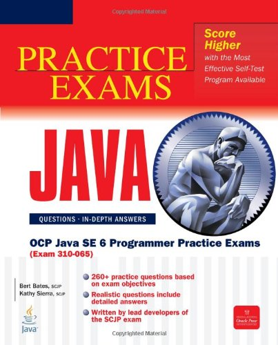 OCP Java SE 6 Programmer Practice Exams (Exam 310-065) 9780072260885