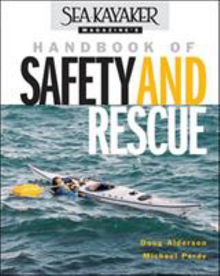 Sea Kayaker Magazine's Handbook of Safety and Rescue 9780071388900