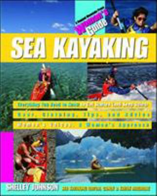 Sea Kayaking: A Woman's Guide 9780070329553