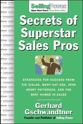 Secrets of Superstar Sales Pros 9780071475891
