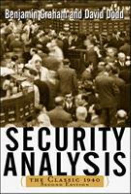 Security Analysis: The Classic 1940 Edition 9780071412285