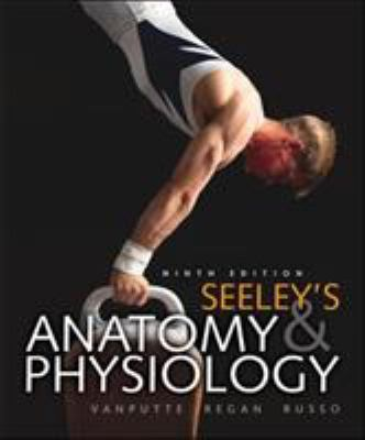 Seeley's Anatomy & Physiology [With Access Code] 9780077403249