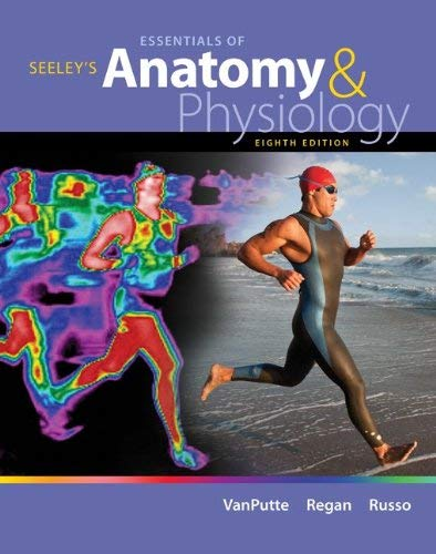 Seeley's Essentials of Anatomy and Physiology 9780073378268