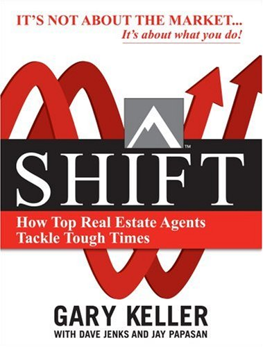 Shift: How Top Real Estate Agents Tackle Tough Times 9780071605267