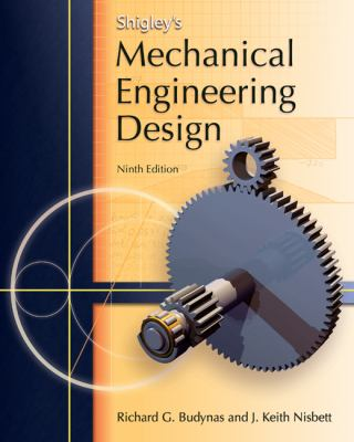 Shigley S Mechanical Engineering Design Th Edition Used
