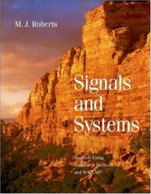 Signals and Systems: Analysis of Signals Through Linear Systems 9780072930443