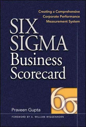 Six SIGMA Business Scorecard: Ensuring Performance for Profit 9780071417303
