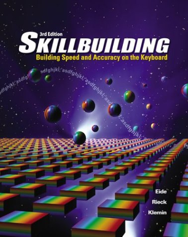 Skillbuilding: Building Speed and Accuracy on the Keyboard 9780078298011