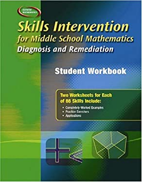 Skills Intervention for Middle School Mathematics: Diagnosis and Remediation, Student Workbook 9780078299513