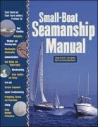 Small-Boat Seamanship Manual 9780071468824