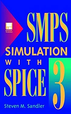 Smps Simulation with Spice 3, Book/Disk Set [With *] 9780079132277