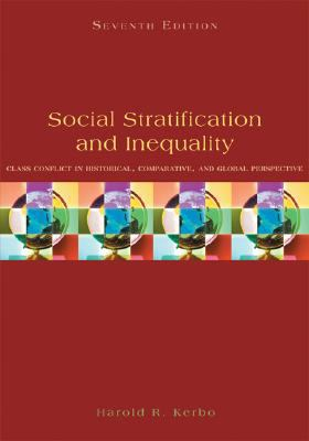 Social Stratification and Inequality: Class Conflict in Historical, Comparative, and Global Perspective 9780073380070