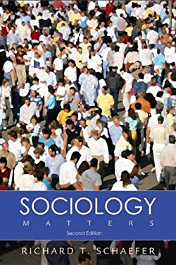Sociology Matters with PowerWeb Richard T. Schaefer