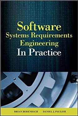 Software & Systems Requirements Engineering: In Practice 9780071605472