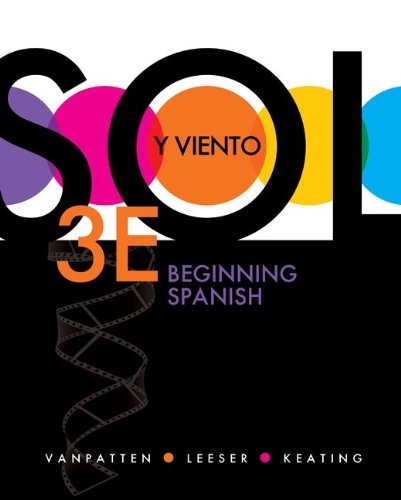 Sol y Viento, Volume 1: Beginning Spanish 9780077397746