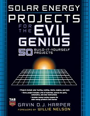 Solar Energy Projects for the Evil Genius 9780071477727