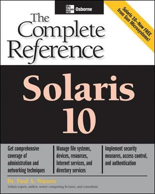 Solaris 10 the Complete Reference 9780072229981