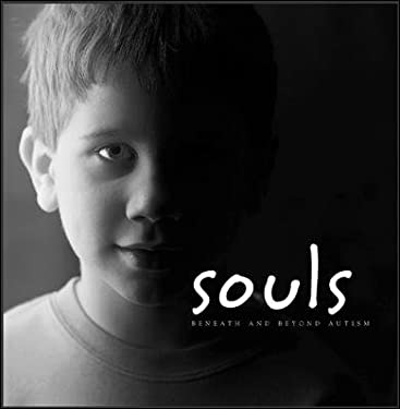 Souls: Beneath and Beyond Autism 9780072967845