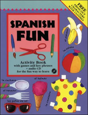 Spanish Fun Activity Book: With Games and Key Phrases [With CD] 9780071428163