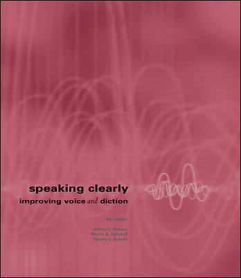Speaking Clearly: Improving Voice and Diction 9780072397260