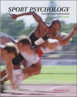 Sport Psychology: Concepts and Applications with Powerweb: Health and Human Performance 9780072489156