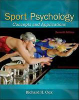 Sport Psychology: Concepts and Applications - 7th Edition