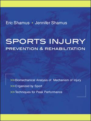 Sports Injury Prevention and Rehabilitation 9780071354752
