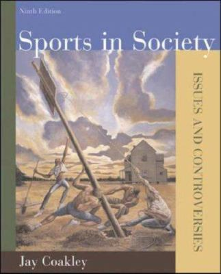 Sports in Society: Issues and Controversies [With Access Code] 9780073283661
