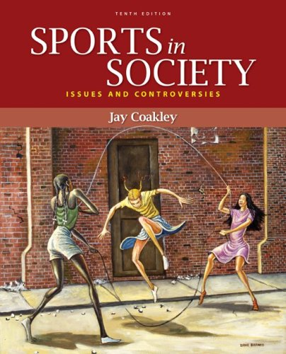 Sports in Society: Issues and Controversies 9780073376547