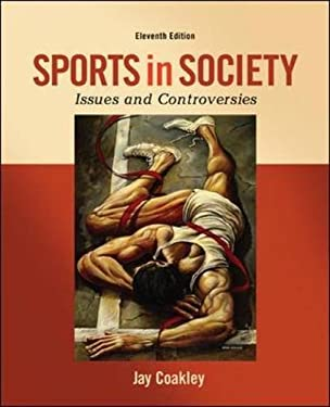 Sports in Society: Issues and Controversies 9780078022524