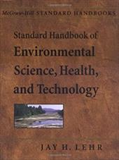 Standard Handbook of Environmental Science, Health, and Technology