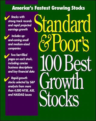Standard and Poor's 100 Best Growth Stocks 9780070525559